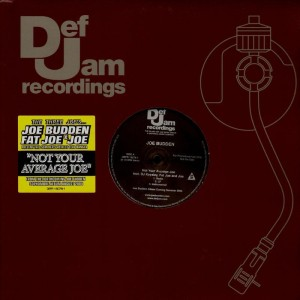 Joe Budden - Not your average Joe - promo 12''