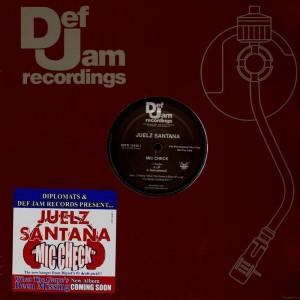 Juelz Santana - Mic Check - promo 12''