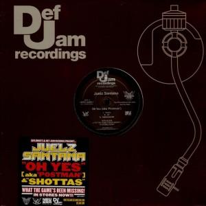 Juelz Santana - Oh yes (aka postman) / Shottas - promo 12''