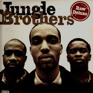 Jungle Brothers - Raw deluxe - 2LP
