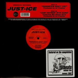 Just-Ice - Just rhymin' with Kane / Gangsta's don't cry - 12''