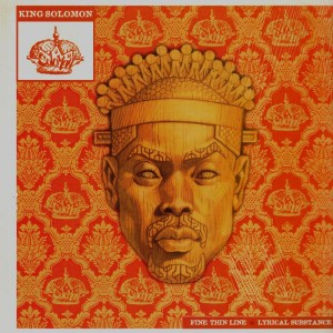 King Solomon - Fine thin line / Lyrical substance - 12''