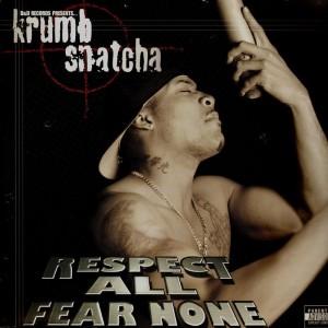 Krumb Snatcha - Respect all fear none - 2LP