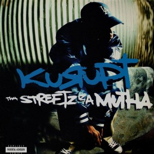 Kurupt - Tha street is a mutha - 2LP