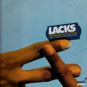 Lacks - The idiology / Hustolin' - 12''