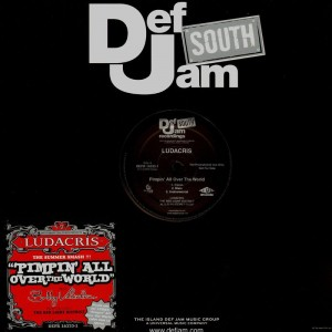 Ludacris - Pimpin' all over the world / Spur of the moment - promo 12''