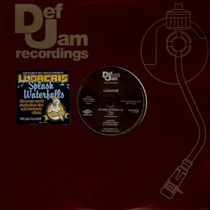 Ludacris - Splash waterfalls / Blow it out - promo 12''