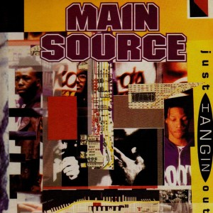 Main Source - Just hangin' out / Live at the barbeque - 12''