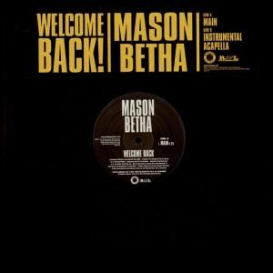 Mason Betha - Welcome back ! - 12''