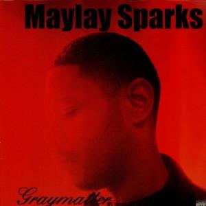 Maylay Sparks - Graymatter - 2LP