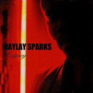 Maylay Sparks - Legacy / Headcheck / 5034 - 12''