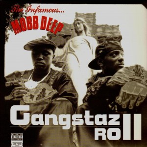 Mobb Deep - Gangstaz Roll / Clap those thangs - 12''
