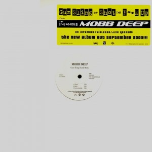 Mobb Deep - Gun Sling (Rude Boy) / Shot the fuck up - promo 12''