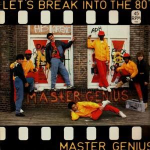 Master Genius - Let's break into the 80's / Super break - 12''