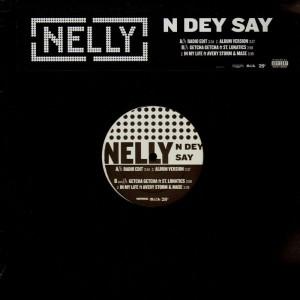 Nelly - N dey say / Getcha getcha / In My life - promo 12''