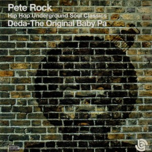 Pete Rock - Hip Hop Underground Soul Classics - Deda-The Original Baby Pa - 2LP