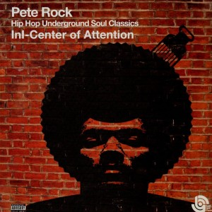 Pete Rock - Hip Hop Underground Soul Classics - Inl-Center of Attention - 2LP