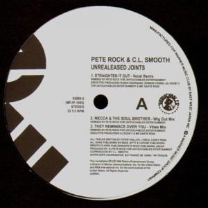 Pete Rock & C.L. Smooth - Straighten it out / Mecca & the soul brother / They reminisce over you - 12