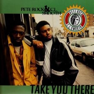 Pete Rock & C.L. Smooth - Take you there / get on the mic - 12''