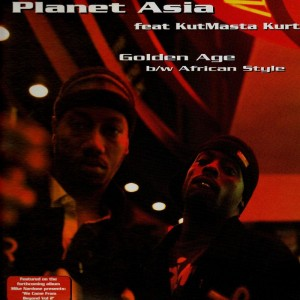 Planet Asia feat. KurtMasta Kurt - Golden age / African Style - 12''