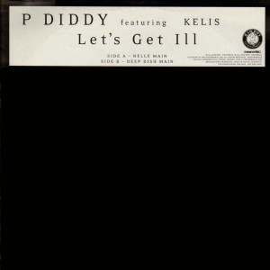 Puff Daddy aka P. Diddy - Let's get ill - promo 12''