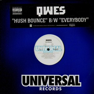 Qwes - Hush bounce / Everybody - promo 12''