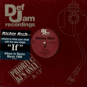 Richie Rich - If / Straight Mail - promo 12''