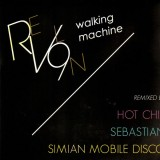 Revl9n - Walking machine (remixes by Simian Mobile Disco, Hot Chip & Sebastian) - 12''