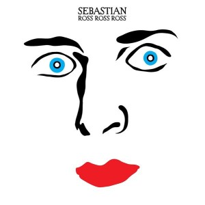Sebastian - Ross Ross Ross - 12''