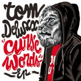 Tom Deluxx - Curse words EP - 12''