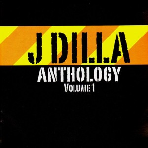 Jay Dee - J Dilla Anthology vol 1 - 2LP