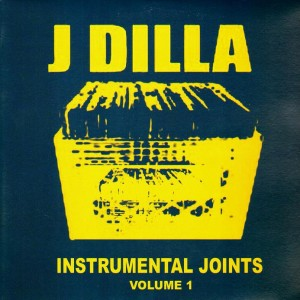 Jay Dee - J Dilla Instrumental Joints Volume 1 - 2LP