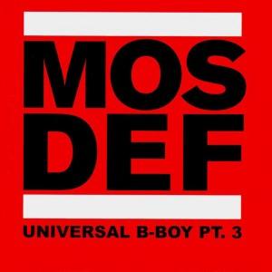 Mos Def - Universal B-Boy Pt.3 - 2LP