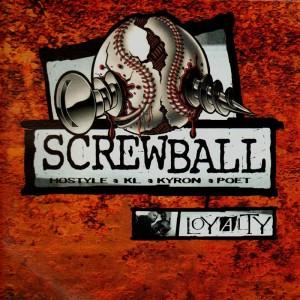 Screwball - Loyalty - 2LP