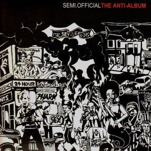 Semi.Official - The anti-album - 2LP