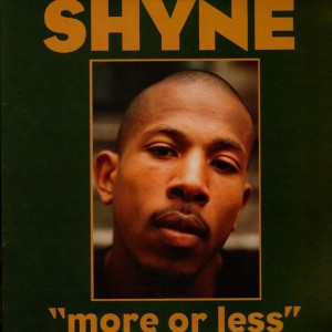 Shyne - More or less - 12''