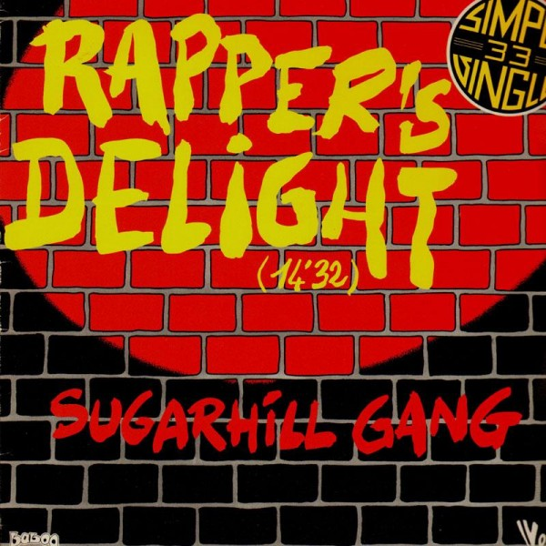 Sugarhill Gang - Rapper's Delight (Original Version & Hip Hop Remix '89)