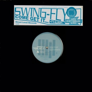 Swing-fly - Come get it / It's allright - 12''