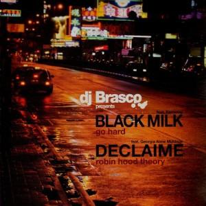 DJ Brasco presents...  Black Milk - Go hard / Declaime - Robin hood theory - 12''