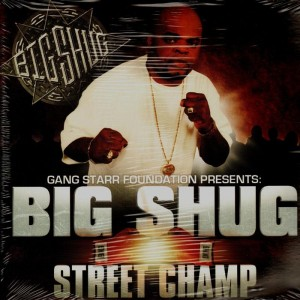 Big Shug - Street Champ - 2LP