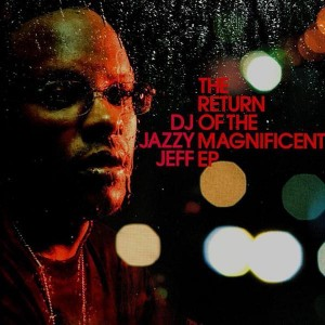 DJ Jazzy Jeff - The return of the magnificent - Vinyl EP