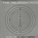 The Heliocentrics - Before i die / The gorn / The oracle - 12''