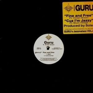 Guru - Fine and free / Cuz i'm jazzy - 12''