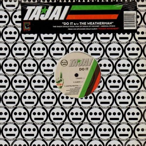 Ta-Jai - Do It / The Weatherman - 12''