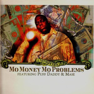 The Notorious BIG - Mo Money Mo Problems - 12''
