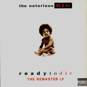 The Notorious BIG - Ready To Die (the remaster LP) - 2LP