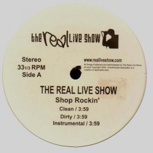 The Real Live Show - Shake down / Energy / Too this / Shop rockin' - 12''