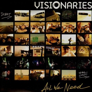 Visionaries - All we need / war - 12''