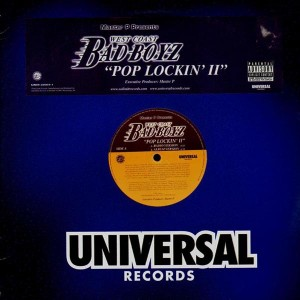 West Coast Bad Boys - Pop lockin' II - promo 12''