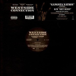 Westside Connection - Gangsta nation / Get ignit - 12''